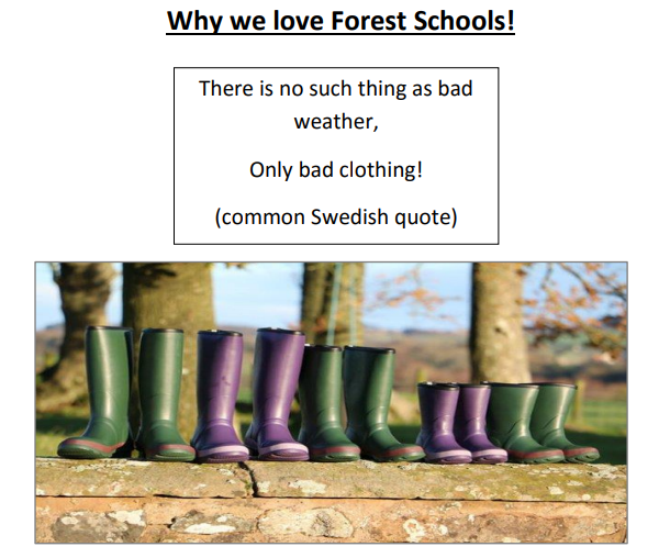 """Image of a row of wellie boots with the title """"why we love forest schools!"""" and the text """"there is no such thing as bad weather, Only bad clothing! (common Swedish quote)"""""""